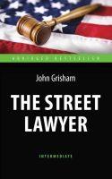 21934213_cover-pdf-kniga-dzhon-grishem-the-street-lawyer-advokat-kniga-dlya-chteniya-na-angliyskom-yazyke-18740743