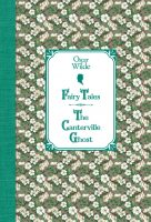 Сказки. Кентервильское привидение / Fairy Tales. The Canterville Ghost