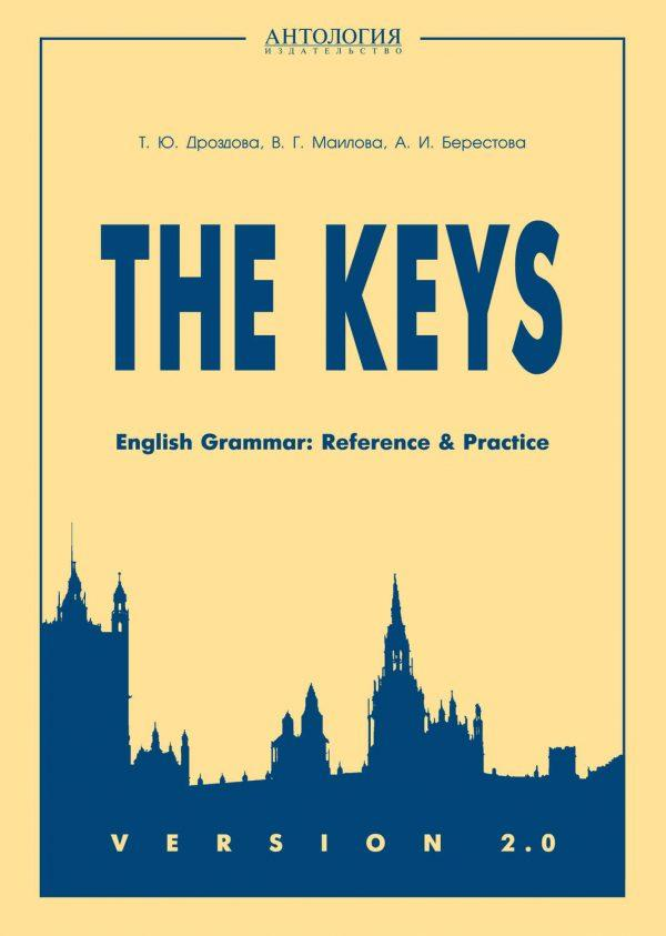 The Keys. English Grammar. Reference & Practice. Version 2.0