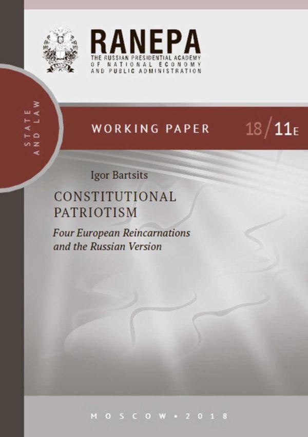 Constitutional Patriotism: Four European Reincarnations and the Russian Version