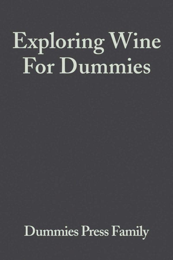 Exploring Wine For Dummies