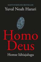 Homo Deus. Homse lühiajalugu