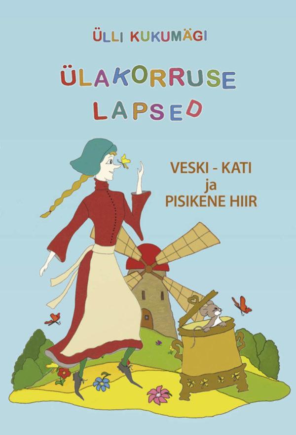Veski-Kati ja pisikene hiir. Raamat koos audiofailidega