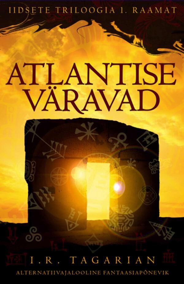 Atlantise väravad. Iidsete triloogia 1. raamat