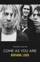 Come As You Are. Nirvana lugu