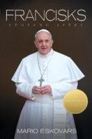 Francisks. Lūgšanu spēks