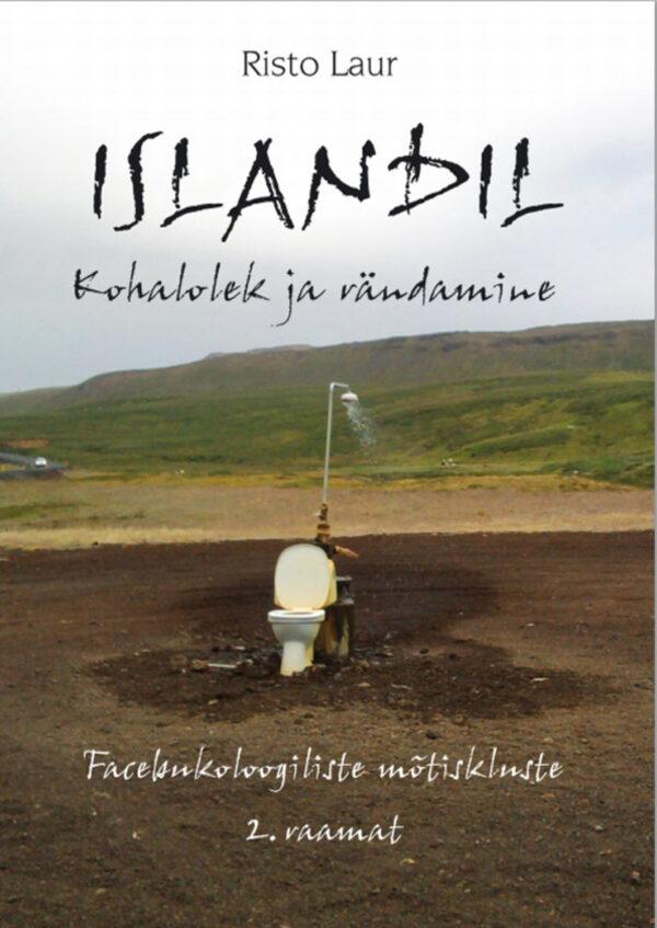 Islandil. Kohalolek ja rändamine