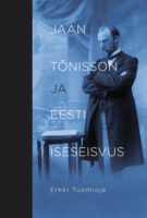 Jaan Tõnisson ja Eesti iseseisvus