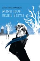 Minu ilus eksiil Eestis