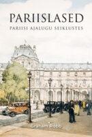 Pariislased: Pariisi ajalugu seiklustes