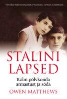 Stalini lapsed. Kolm põlvkonda armastust ja sõda