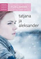 Tatjana ja Aleksander. Esimene raamat. Teine Ameerika. Sari Varraku ajaviiteromaan