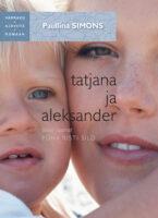 Tatjana ja Aleksander. Teine raamat. Püha risti sild. Sari Varraku ajaviiteromaan
