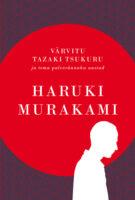 Värvitu Tazaki Tsukuru ja tema palverännaku aastad