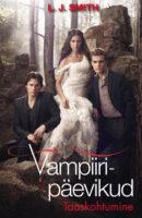 Vampiiripäevikud: Taaskohtumine