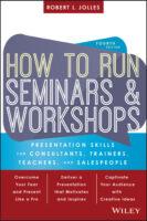 How to Run Seminars and Workshops