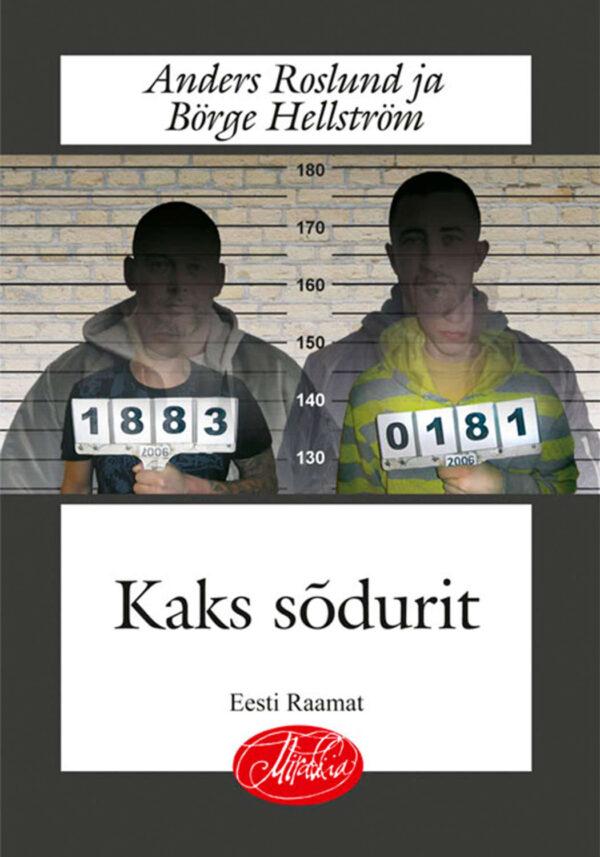 Kaks sõdurit