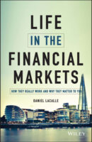 Life in the Financial Markets