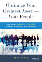 Optimize Your Greatest Asset – Your People