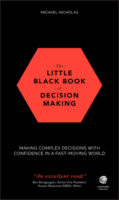 The Little Black Book of Decision Making
