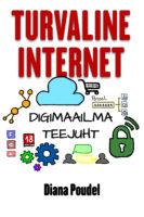 Turvaline internet. Digimaailma teejuht