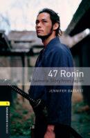 47 Ronin A Samurai Story from Japan